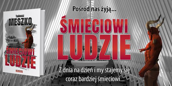 """Kup powie�� Tadeusza Meszko """"�mieciowi ludzie"""""""